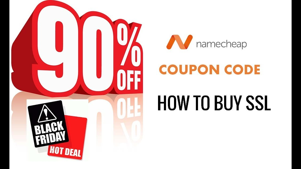 How To Buy Ssl Certificate Cheap Price From Namecheap Black Friday
