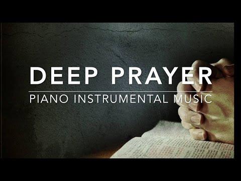 1 Hour Deep Prayer Music: Piano Music, Meditation Music, Healing Music, Stress Relief, Soft Music