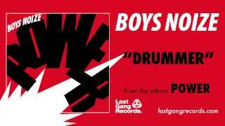 Boys Noize - Drummer