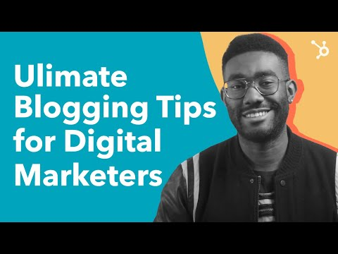 Top Blogging Tips for Digital Marketers (Beginners)