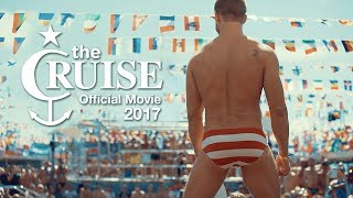The Cruise 2017 - Official Movie