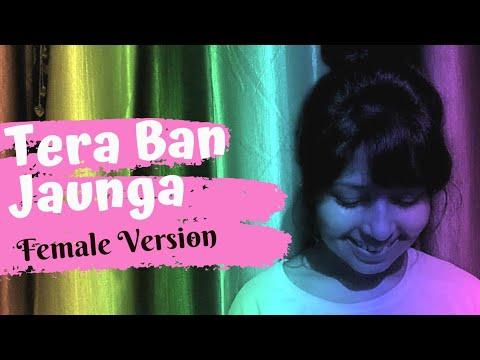 Download Tera Ban Jaunga Female Version Kabir Singh Mp4