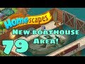 HOMESCAPES - Gameplay Walkthrough Part 79 - New Boathouse Area