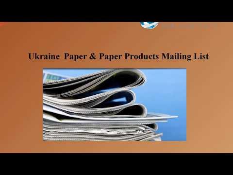 Ukraine Paper & Paper Products Mailing List