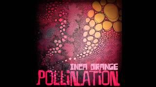 Pollination - Inca Orange