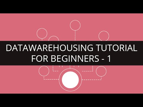 Data Warehousing Tutorial - 1 | Data Warehousing Tutorial for Beginners - 1 | Edureka