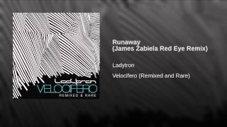 Runaway (James Zabiela Red Eye Remix)