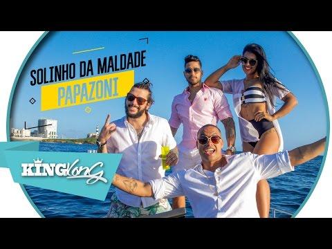 Papazoni • Solinho da Maldade • Videoclipe Oficial | 4k