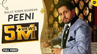 Peeni | G Baljit | Full Official Song 2015 | Yaar Anmulle Records