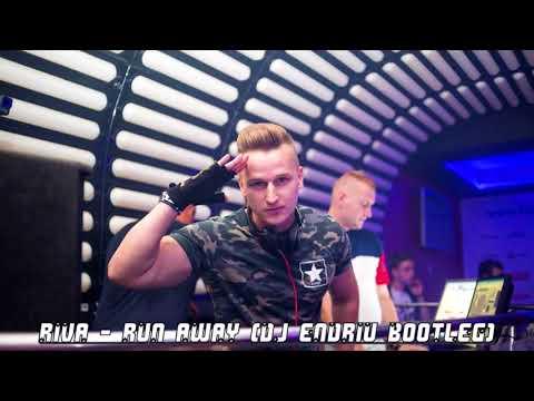 Riva - Run Away DJ ENDRIU BOOTLEG