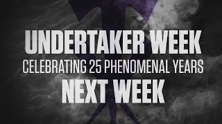 Undertaker Week - next week on WWE Network