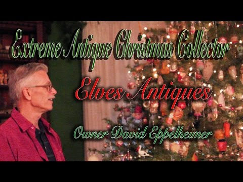 Extreme Antique Christmas Collector