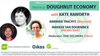 Webinar: Doughnut Economics in practice w/ Kate Raworth, Barbara Trachte & Marieke Van Doorninck
