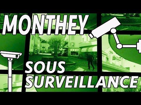 Monthey sous surveillance