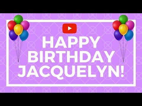 Happy Birthday Jacquelyn!