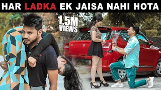 Har Ladka Ek Jaisa Nahi Hota 2.0 | Be A Good Person | Aniket Beniwal