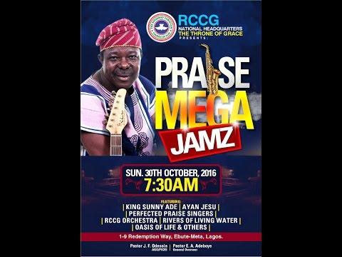PRAISE MEGA JAMZ  WITH KING SUNNY ADE, AYAN JESU, PPS...
