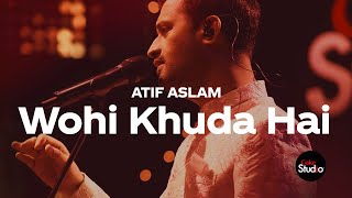 Download Lagu Coke Studio Season 12 Wohi Khuda Hai Atif Aslam MP3
