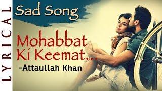 Mohabbat Ki Keemat Sad Song by Attaullah Khan | Pakistani Songs - Dard Bhare Geet | Musical Maestros