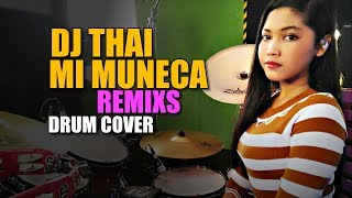 Gambar cover Dj Thai Mi Muneca Remixs TIK TOK - Drum Cover By Nur Amira Syahira