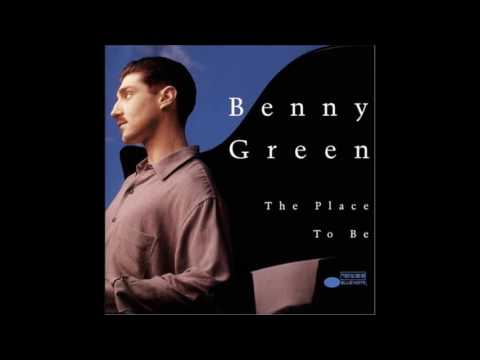 Benny Green - The Place To Be