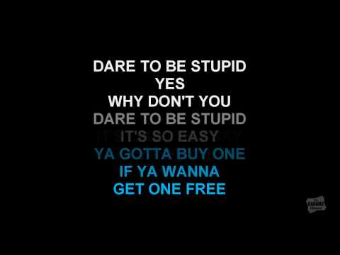 """Dare To Be Stupid in the style of """"Weird"""" Al Yankovic karaoke video with lyrics"""