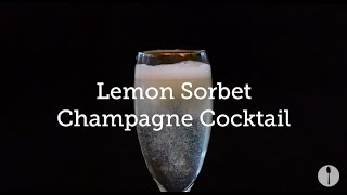 Get Drunk With This Easy Lemon Sorbet Champagne Cocktail