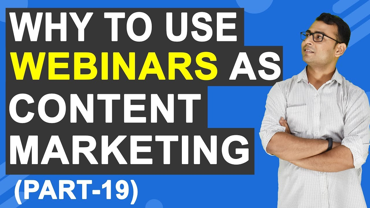 Content Marketing Course | why to use Webinar in Content Marketing? | (Part -19)