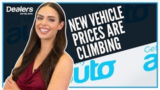 New Vehicle Prices are Climbing. That's Good News for Used Car Dealers. | Get My Auto