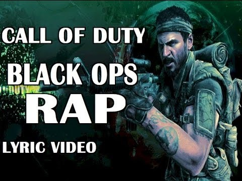 CALL OF DUTY BLACK OPS RAP (LYRICS)