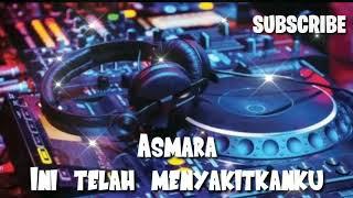 Download Mp3  Lirik  Dj Asmara Full Bass 2019 Remix