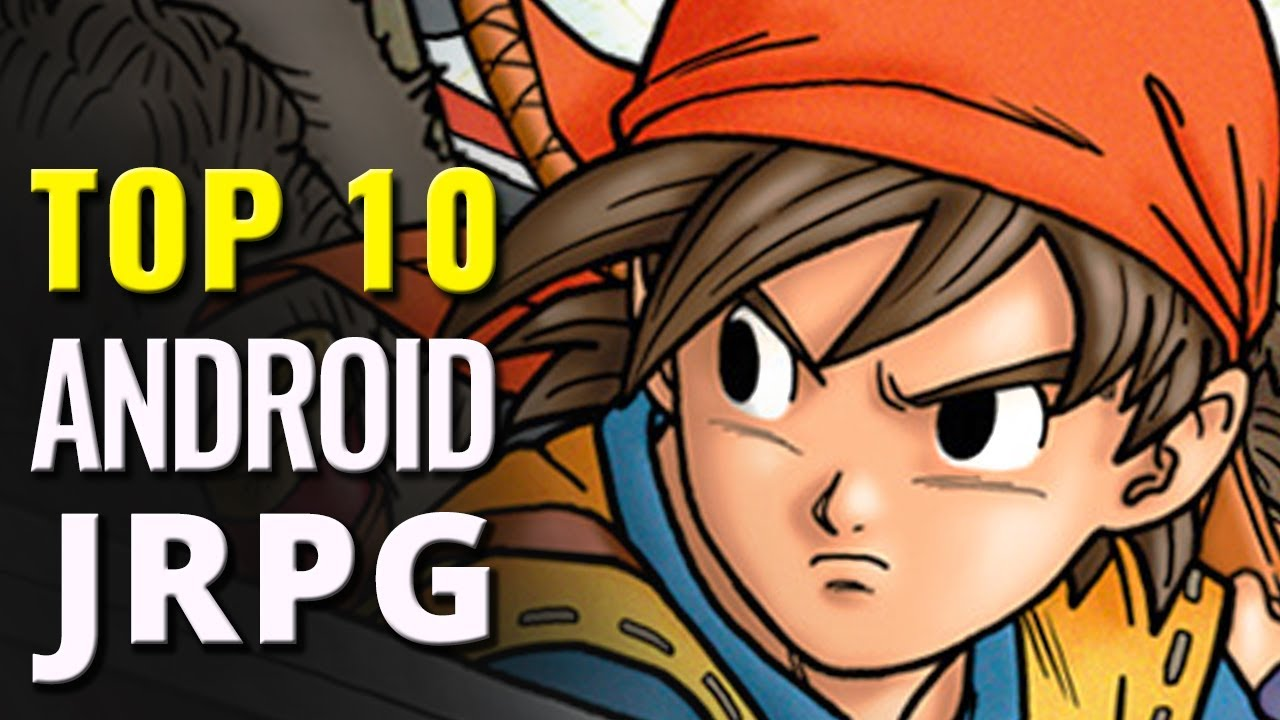 Top 10 Android JRPG Games | Best Japanese role-playing mobile games