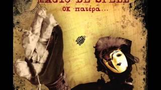 Magic De Spell   Sarajevo 2009