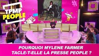 Pourquoi Mylène Farmer tacle-t-elle la presse people ? La réponse des chroniqueurs
