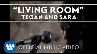 Watch Tegan  Sara Living Room video
