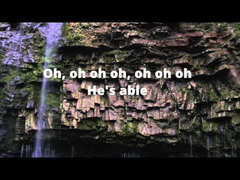 Deitrick Haddon - Hes Able - Lyrics HD
