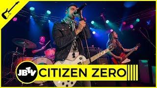 Citizen Zero - Lure and Persuade   Live @ JBTV