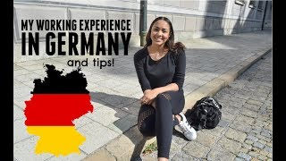 MY WORKING EXPERIENCE + Advice | GERMANY