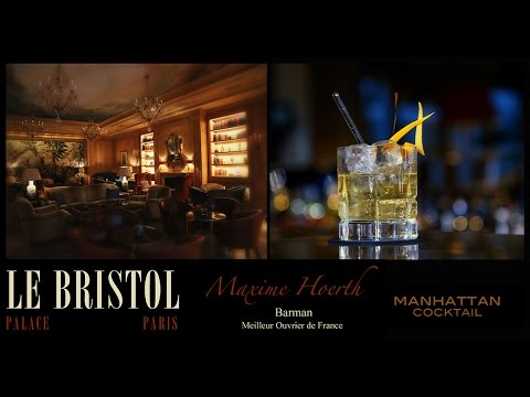 LE BRISTOL PALACE PARIS, MANHATTAN COCKTAIL - M. HOERTH (MOF)