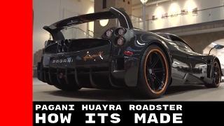 Pagani Huayra Roadster - How Its Made