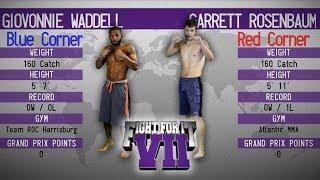 Gambar cover FIGHT FOR IT VII: Giovonnie Waddell vs. Garrett Rosenbaum