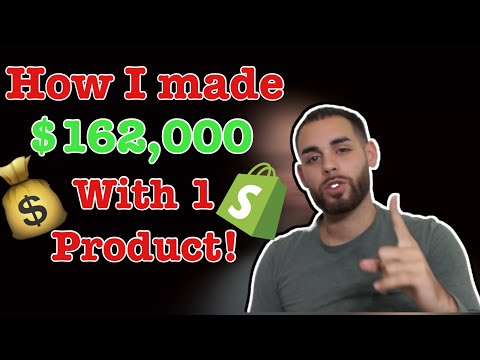 [Case Study] How I Made $162,000 With 1 Product! | Shopify Dropshipping 2019 thumbnail