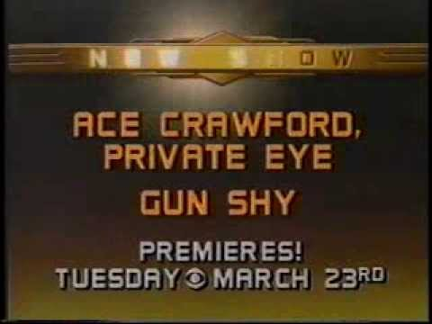 Ace Crawford, Private Eye & Gun Shy 1983 CBS Series Premiere Promo