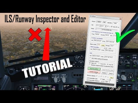 How To Correct Misaligned ILS In FSX/P3D | Airport Inspector And Editor