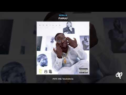 Scrilla - Special Feat Meek Mill [FAM2U]