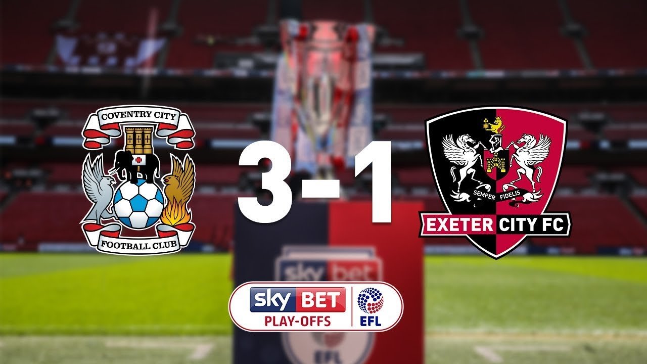 402411b7 Coventry City 3 Exeter City 1 (28/5/18) EFL Sky Bet League 2 Play-off final
