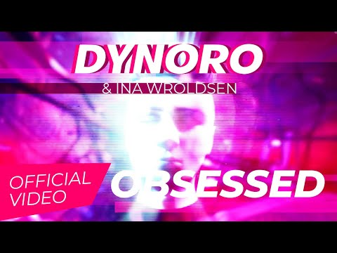 Obsessed - Dynoro