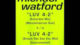 Michael Watford - Luv 4-2 (Extended Mix)