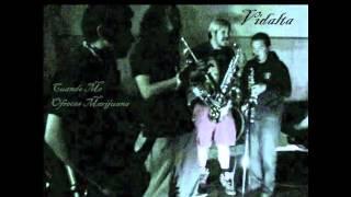 Vidalta - Cuando Me Ofreces Marijuana (cover)