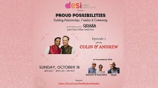 Proud Possibilities Episode 1: Colin & Andrew